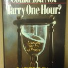 Could You Not Tarry One Hour? by Larry Lea, Usesd Hard Back Book