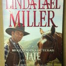 McKettricks of Texas; Tate by Linda Lael Miller, Used Paperback Book Fiction