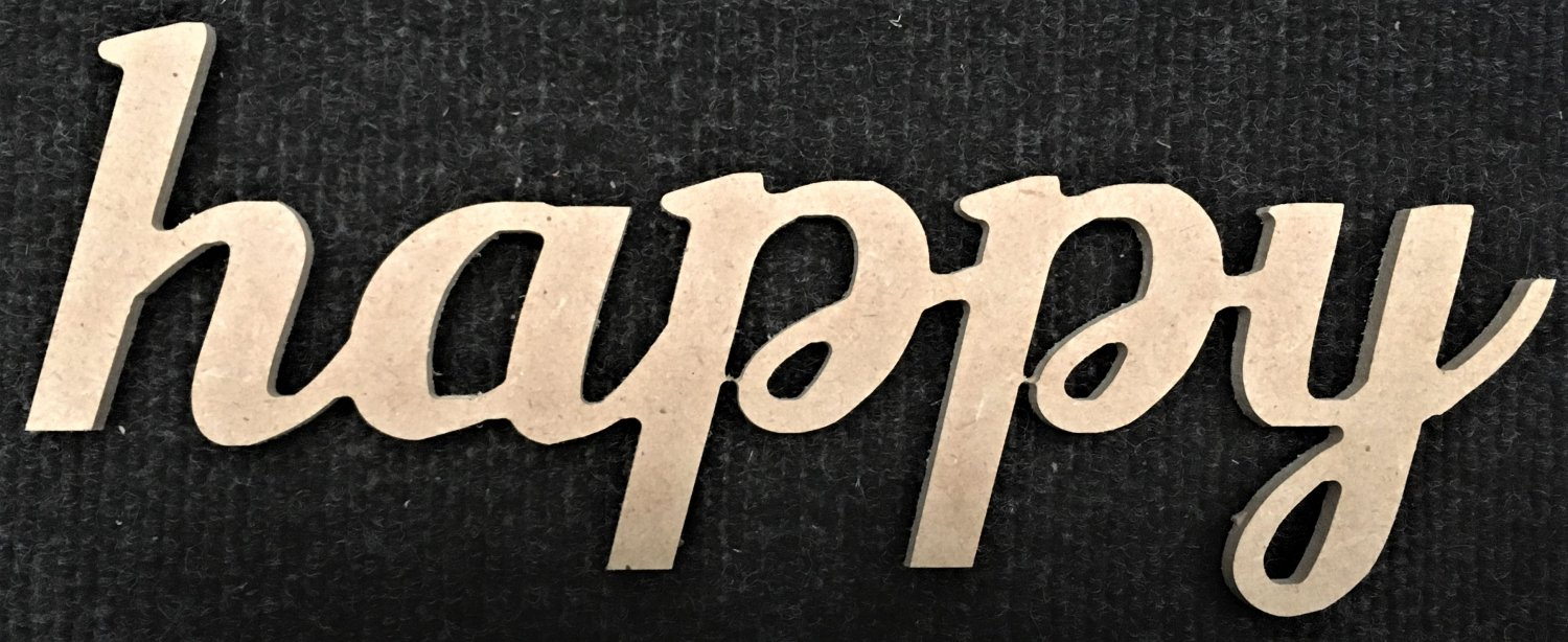 """8"""" x 20.9"""" 1/4"""" MDF Word """"happy"""" Cut Out Made in the USA"""