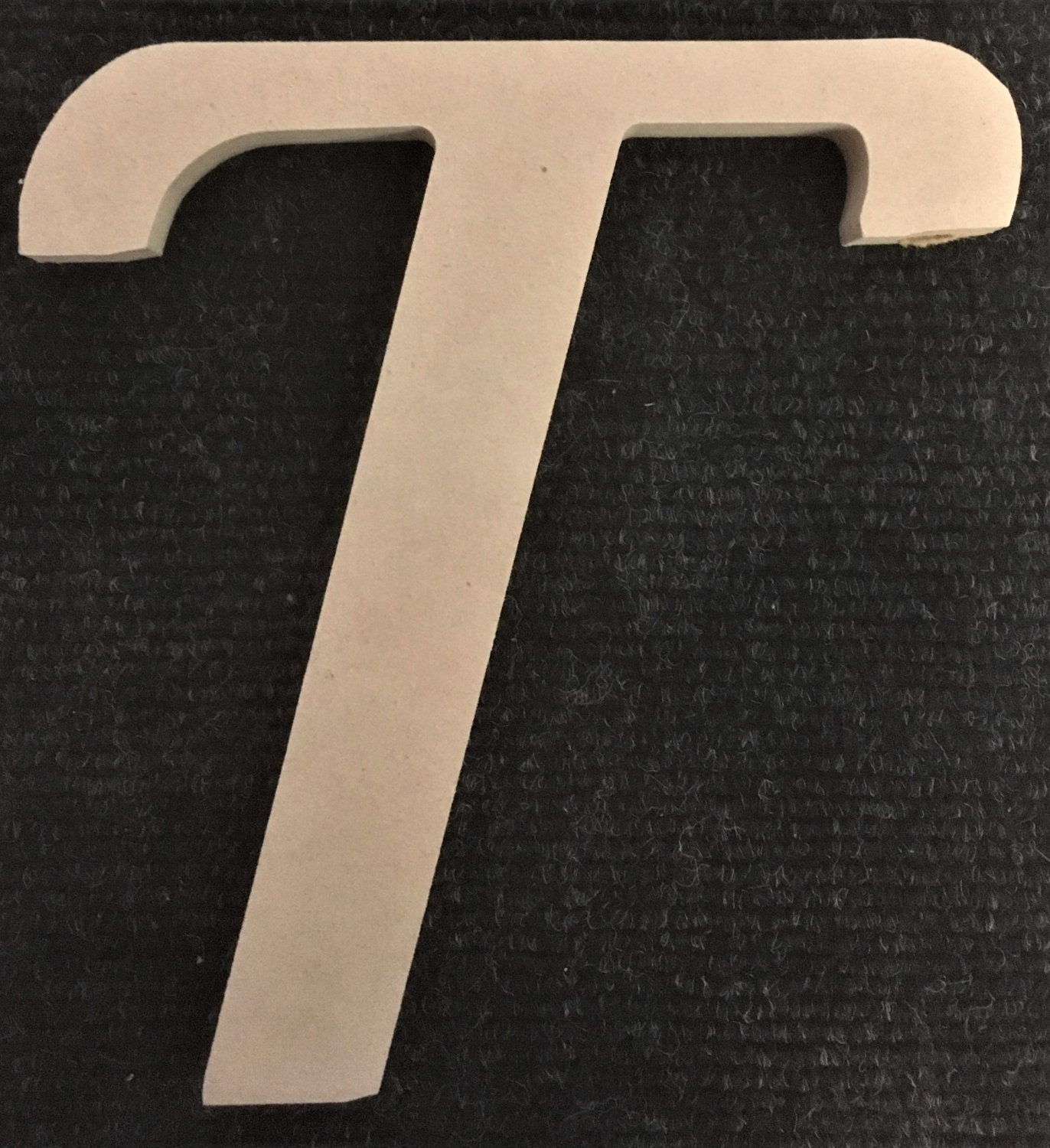 """6"""" Tall - Fancy 1 - 1/2""""Thick MDF Letter """"T"""" Cut Out Made in the USA"""