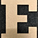 "6"" Tall - Rockwell - 1/2""Thick MDF Letter ""E"" Cut Out Made in the USA"