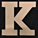 "6"" Tall - Rockwell - 1/2""Thick MDF Letter ""K"" Cut Out Made in the USA"