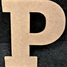 "6"" Tall - Rockwell - 1/2""Thick MDF Letter ""P"" Cut Out Made in the USA"