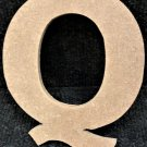 "6"" Tall - Rockwell - 1/2""Thick MDF Letter ""Q"" Cut Out Made in the USA"