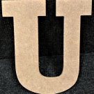 "6"" Tall - Rockwell - 1/2""Thick MDF Letter ""U"" Cut Out Made in the USA"