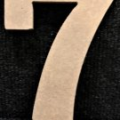 """6"""" Tall - Rockwell - 1/2""""Thick MDF Number """"7"""" Cut Out Made in the USA"""