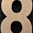 "6"" Tall - Rockwell - 1/2""Thick MDF Number ""8"" Cut Out Made in the USA"