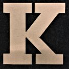 "12"" Tall - Rockwell - 1/2""Thick MDF Letter ""K"" Cut Out Made in the USA"