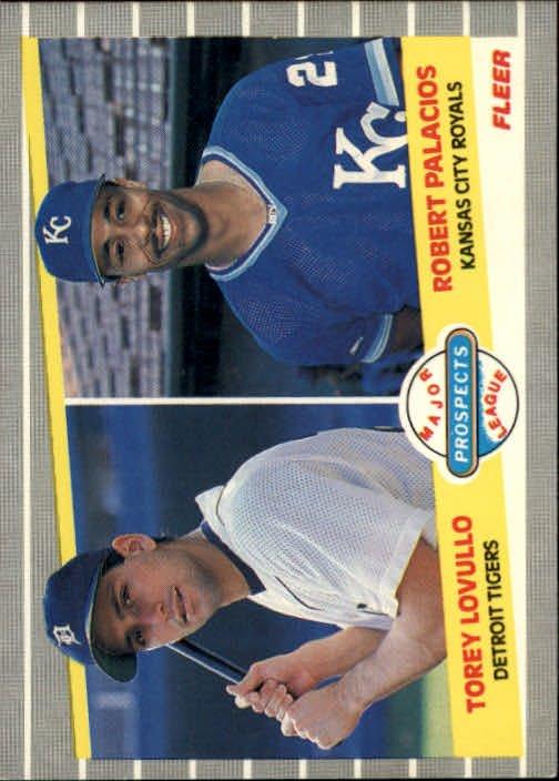 1989 Fleer 648 Torey Lovullo RC and/Robert Palacios RC