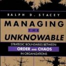 Managing the Unknowable by Ralph Stacey, Price includes S&H