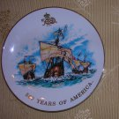Columbus Quincentennial Commemorative Plate 500 Years of America, Price Includes S&H