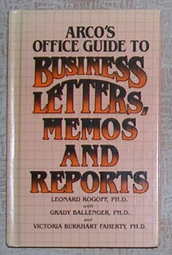 Arco's Office Guide to Business Letters, Memos and Reports, Price Includes S&H