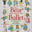 The Bear Who Went to the Ballet, Price Includes S&H