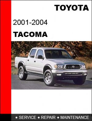 2001 2002 2003 2004 toyota tacoma service repair manual cd rh etrader831 ecrater com toyota tacoma service manual 2013 tacoma service manual