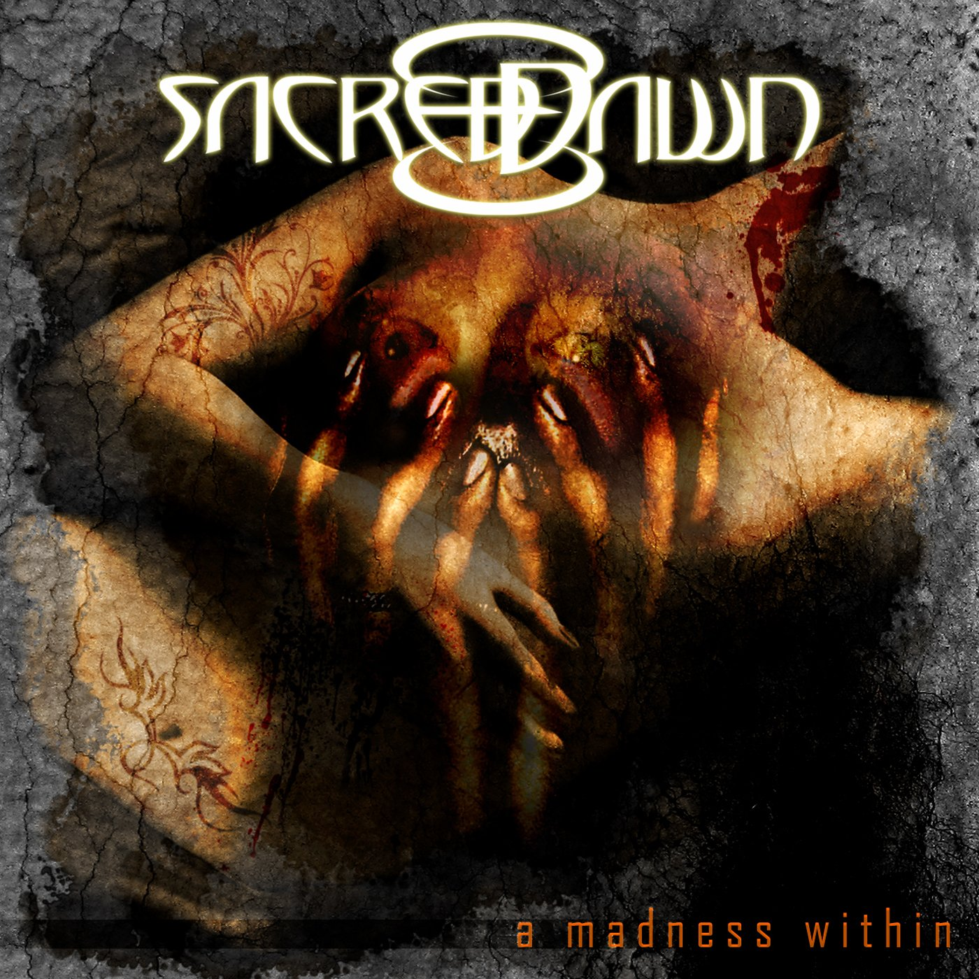 A Madness Within by Sacred Dawn