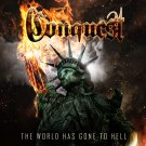 The World Has Gone to Hell CD by Conquest