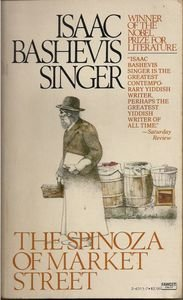 The Spinoza of Market Street by Isaac Bashevis Singer July 1980 Book pb