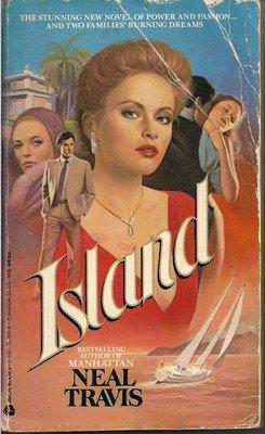 Island by Neal Travis First Avon Printing Avon August 1986 1st Printing pb Book
