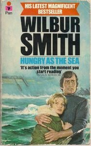 Hungry As The Sea By Wilbur Smith 1979 Book pb