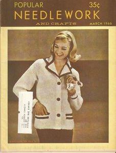 Vintage Popular Needlework and Crafts March 1966 Magazine