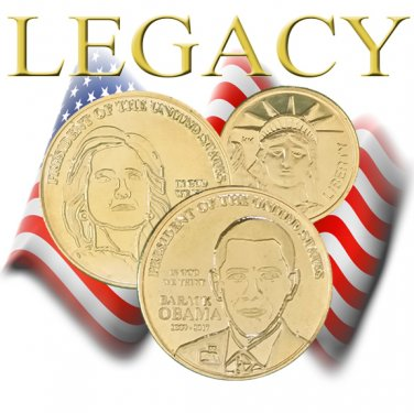 Obama Legacy Coin and Hillary Clinton Gold Coin