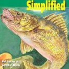 Walleye Fishing Simplified by Ed Iman and Lenox Dick (1999, Paperback)