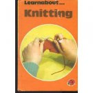 A Ladybird Book about Knitting  (Learnabout ) , Michael Harvey 0721403107 Hobby