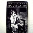 God Can Move Mountains by Fr. Ralph W. Beiting Christian Appalachian Project pb