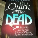 The Quick and the Dead : RU486 and the New Chemical Warfare Against Your...