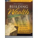 Russ Dalbey's Building Wealth - How you would earn 20% or more on your saving bo