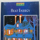 Prentice Hall Science Heat Energy 0139799982 What is heat Uses of heat HC anthea