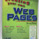 Creating your own Web Pages Second Edition que The step by step guide for quickl
