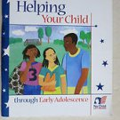 Helping your child through early Adolescence US Department of Education book pp