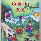 Children's Writer Guide to 2001 1889715042 PB book is our sixth annual edition o