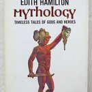 A mentor book EDITH HAMILTON Mythology Timeless Tales of Gods and Heroes MP520