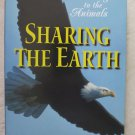 Sharing The Earth - Listening to the Animals A GUIDEPOSTS BOOK Phyllis Hope NEW