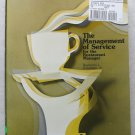 The management of Service for the restaurant Manager by Raymond J Goodman JR pb