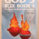 God's Blue Book 4 The Love of the Hearts of Jesus & Mary by Rita Ring and Fr Edw