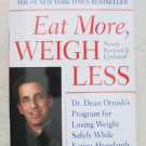 Eat More Weigh Less DR. Dean Ornish's program for losing weight safety book NEW