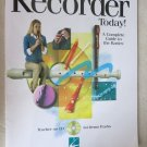 The ultimate Self-Teaching Method Play Recorder Today with CD A complete guide