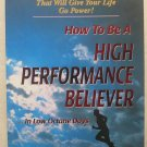 How to be a high performance believer Dick Mills and Dave Williams book pb NEW n