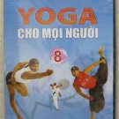Yoga Cho Moi Nguoi do Master Kamal huong dan bang Tieng Viet / Vietnamese TAP 8