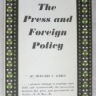 The Press and Foreign Policy by Bernard C. Cohen pb book a pioneer attempt to ex