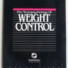 The Neuropsychology of Weight Control Study Guide SyberVision syste pb book 1988