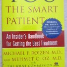You The Smart Patent An insider's Handbook for Getting the Best Treatment book