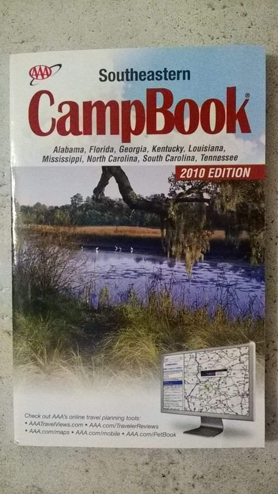 AAA Southeastern CampBook 2010 edition Alabama Florida Georgia Kentucky book NEW