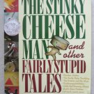 The Stinky Cheese Man and other Fairly Stupid Tales book by Jon Scieszka pb chil