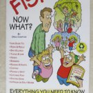 TWO We're going Fishing Now What ? book paperback Everything you need to know