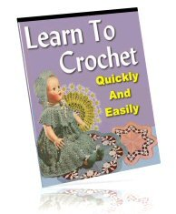 How To Crochet Quickly and Easily