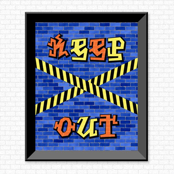 Keep out - Graffiti - Printable Wall Art